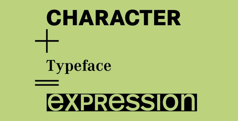 Im Englischen steht character für Buchstabe und typeface für die Schriftform – beides eine Ausdrucksform.